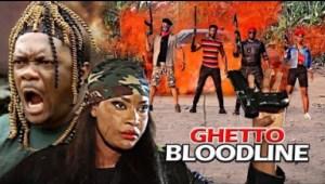 Ghetto Bloodline (kelvin Ikeduba & Angela Okorie) - 2019